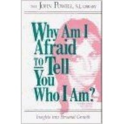 Why Am I Afraid To Tell You Who I Am?