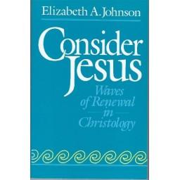 Consider Jesus, Waves of Renewal in Christology
