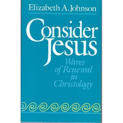 Consider Jesus, Waves of Renewal in Christology