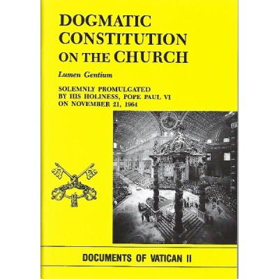 Dogmatic Constitution on the Church- Lumen Gentium