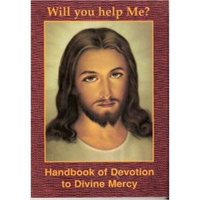 Divine Mercy - Will You help Me?