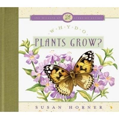 Why Do Plants Grow