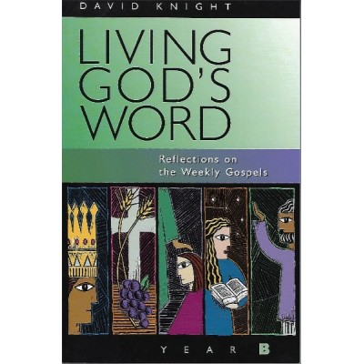 Knight:Living God's Word Year B