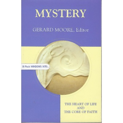 Mystery The Heart of Life and The Core of Faith