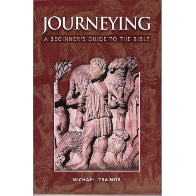 Journeying- A Beginners Guide to the Bible