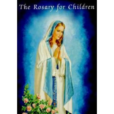 Rosary for Children - Catholic Classics
