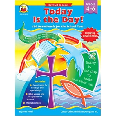 Today Is the Day Grades 4 - 6