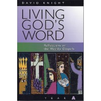 Knight:Living God's Word Year A