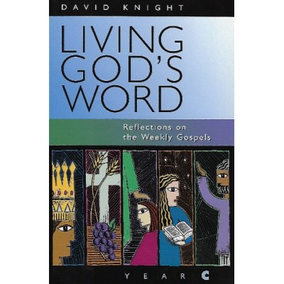Knight:Living God's Word Year C