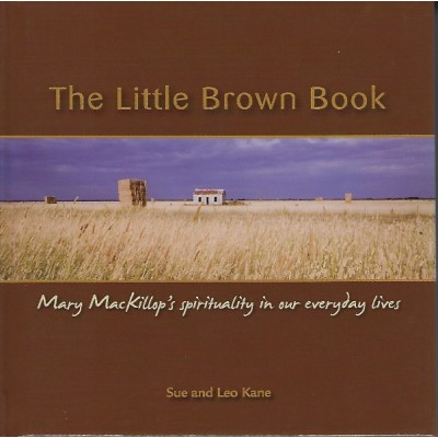 The Little Brown Book Mary MacKillop