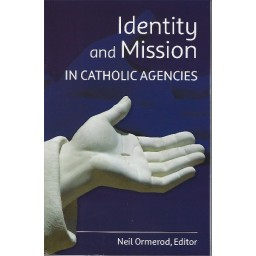 Identity and Mission in Catholic Agencies
