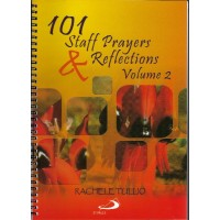 101 Staff Prayers and Reflections - Vol 2