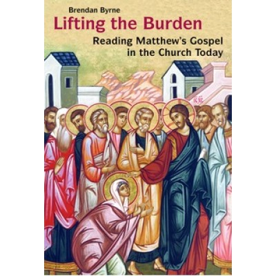 Lifting the Burden  Matthew