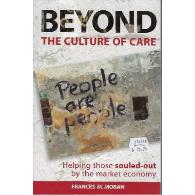 Beyond the Culture of Care