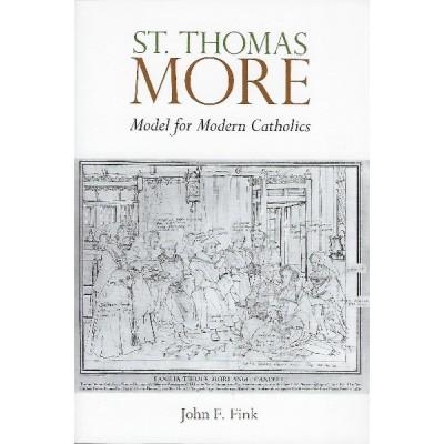 St Thomas More Model for Modern Catholics