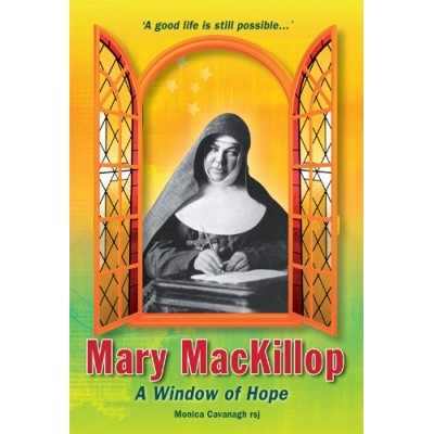 Mary MacKillop A Window of Hope