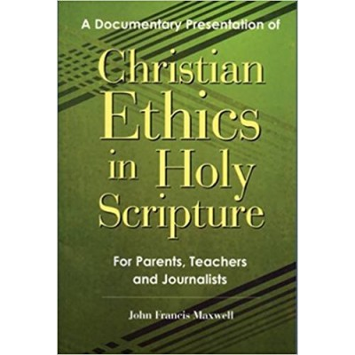 Christian Ethics in Holy Scipture (F)