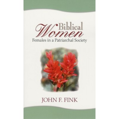 Biblical Women Females in a Patriarchal Society