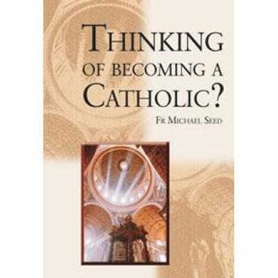 Thinking Of Becoming A Catholic?