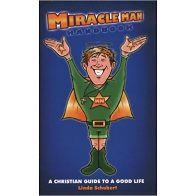 Miracle Man Handbook