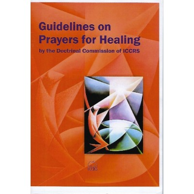 Guidelines on Prayers for Healing ICCRS