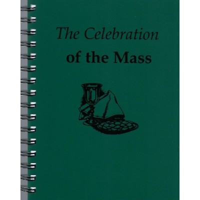 The Celebration of the Mass