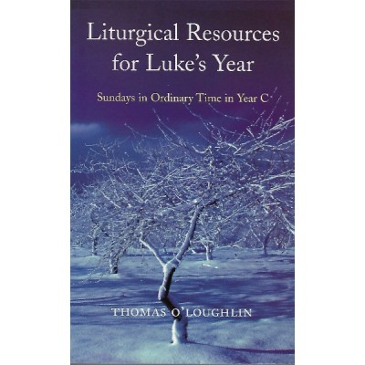 Liturgical Resources for Luke's Year Yr C
