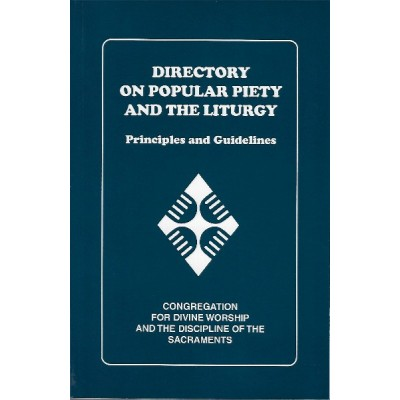 Directory On Popular Piety And The Liturgy