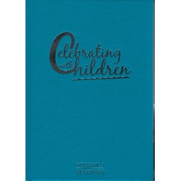 Celebrating with Children, Vol 2: Readings