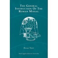 General Instruction of the Roman Missal: Final Text with App