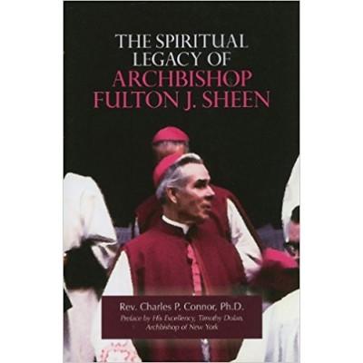 Spiritual Legacy of Archbishop Fulton J Sheen (F)