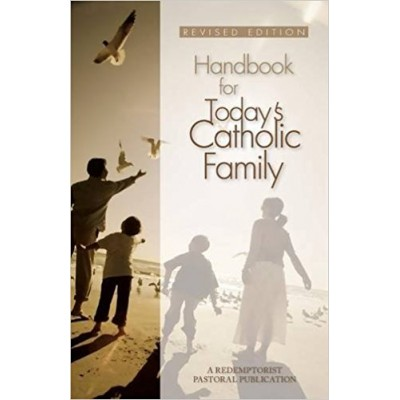 Handbook For Today's Catholic family