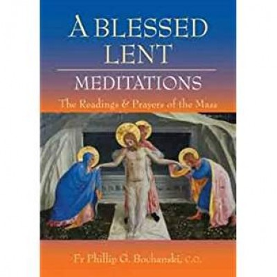 A Blessed Lent Meditations
