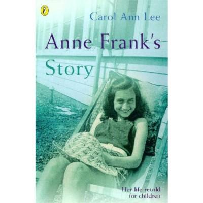 Anne Frank's Story:Retold for Children