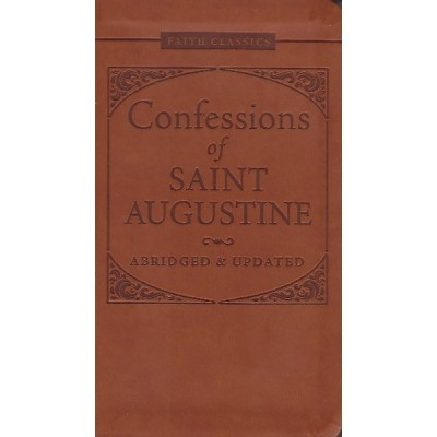 Faith Classics:Confessions Of Saint Augustine