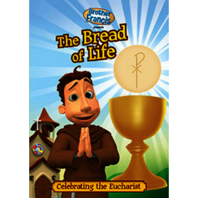 Brother Francis DVD:The Bread of Life-Celebrating the Euchar