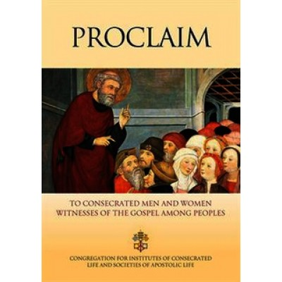 Proclaim To Consecrated Men and Women