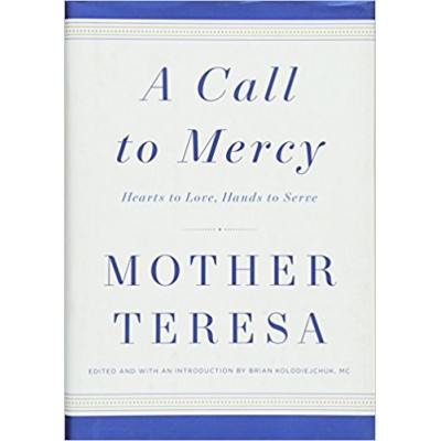 A Call to Mercy, Hearts to Love,Hands to Serve