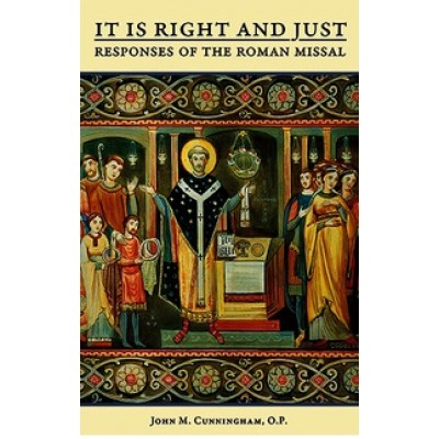 It Is Right and Just Responses of the Roman Missal