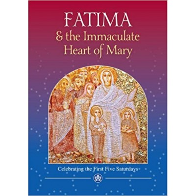 Fatima & the Immaculate Heart of Mary