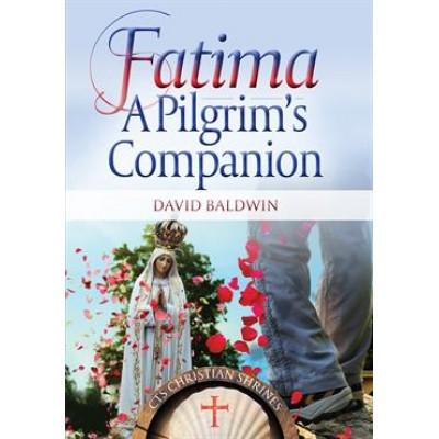 Fatima A Pilgrim's Companion