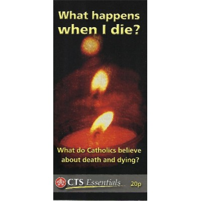 CTS Leaflet - What happens when I die?
