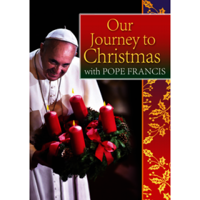 Our Journey to Christmas with Pope Francis