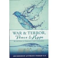 WAR & TERROR, Peace $ Hope