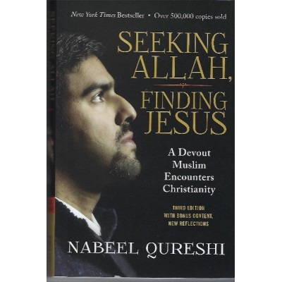 Seeking Allah, Finding Jesus (Expanded Edition)