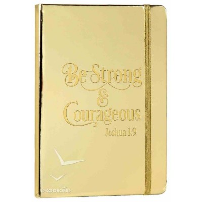 Journal:Be Strong $ Courageous Rose Gold foil