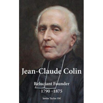 Jean-Claude Colin : Reluctant Founder