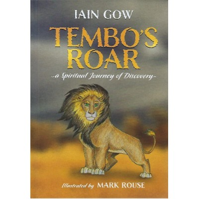 TEMBO'S ROAR a Spiritual Journey of Discovery
