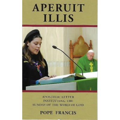 Aperuit Illis -  Instituing the Sunday of the Word of God
