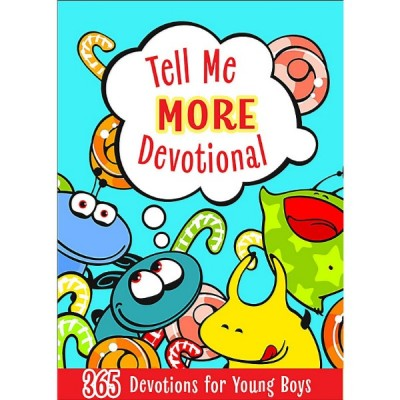 Tell Me More Devotional  365 Devotions for Young Boys